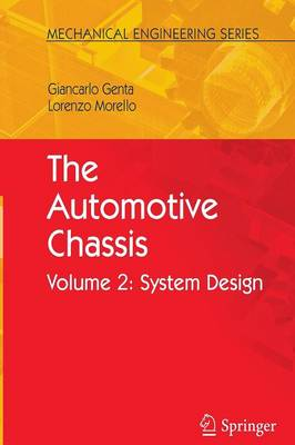 The Automotive Chassis: Volume 2: System Design - Mechanical Engineering Series (Paperback)