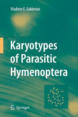 Karyotypes of Parasitic Hymenoptera (Paperback)