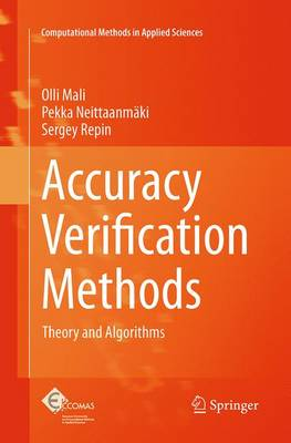 Accuracy Verification Methods: Theory and Algorithms - Computational Methods in Applied Sciences 32 (Paperback)
