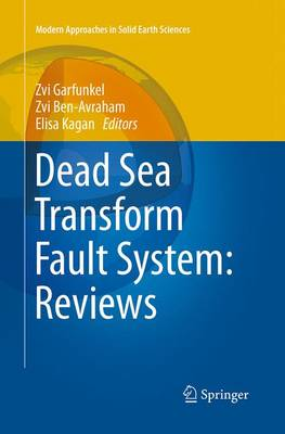 Dead Sea Transform Fault System: Reviews - Modern Approaches in Solid Earth Sciences 6 (Paperback)