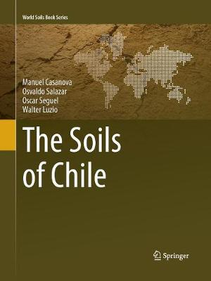 The Soils of Chile - World Soils Book Series (Paperback)