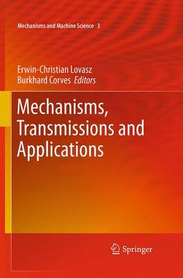 Mechanisms, Transmissions and Applications - Mechanisms and Machine Science 3 (Paperback)