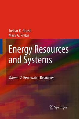 Energy Resources and Systems: Volume 2: Renewable Resources (Paperback)