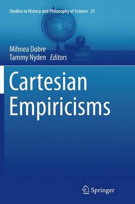 Cartesian Empiricisms - Studies in History and Philosophy of Science 31 (Paperback)