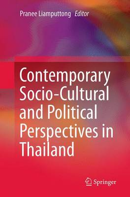 Contemporary Socio-Cultural and Political Perspectives in Thailand (Paperback)