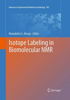 Isotope labeling in Biomolecular NMR - Advances in Experimental Medicine and Biology 992 (Paperback)