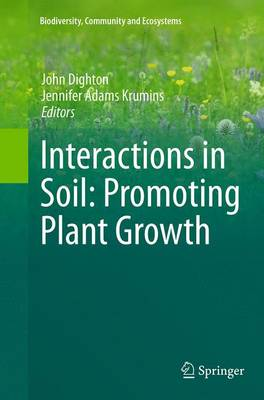 Interactions in Soil: Promoting Plant Growth - Biodiversity, Community and Ecosystems 1 (Paperback)