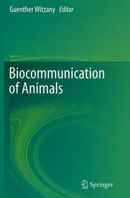 Biocommunication of Animals (Paperback)