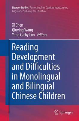 Reading Development and Difficulties in Monolingual and Bilingual Chinese Children - Literacy Studies 8 (Paperback)