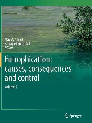 Eutrophication: Causes, Consequences and Control: Volume 2 (Paperback)