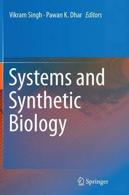 Systems and Synthetic Biology (Paperback)