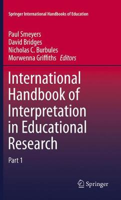 International Handbook of Interpretation in Educational Research - Springer International Handbooks of Education (Paperback)