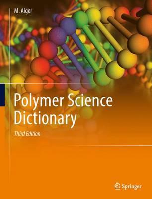 Polymer Science Dictionary (Hardback)