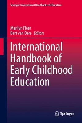 International Handbook of Early Childhood Education - Springer International Handbooks of Education (Hardback)