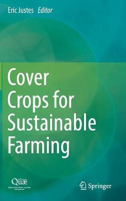Cover Crops for Sustainable Farming (Hardback)