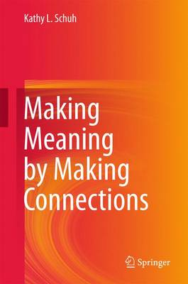 Making Meaning by Making Connections (Hardback)
