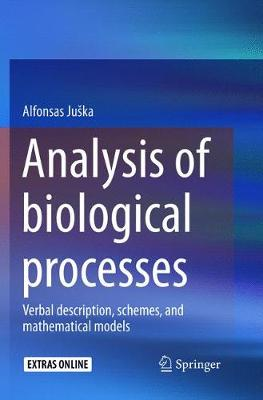 Analysis of biological processes: Verbal description, schemes, and mathematical models (Paperback)