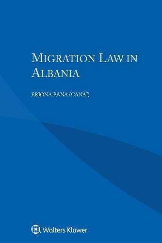 Migration Law in Albania (Paperback)