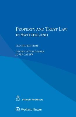Property and Trust Law in Switzerland (Paperback)
