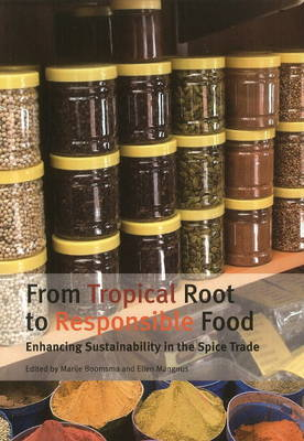 From Tropical Root to Responsible Food: Enhancing Sustainability in the Spice Trade (Paperback)
