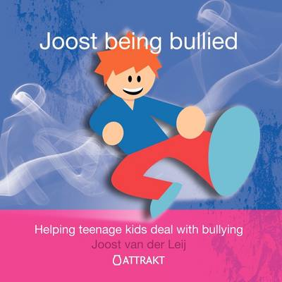 Joost Being Bullied (Paperback)