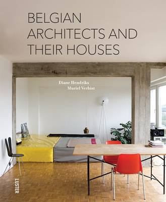 Belgian Architects and Their Houses (Hardback)