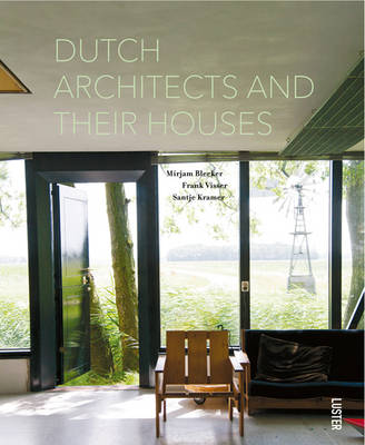 Dutch Architects and Their Houses (Hardback)
