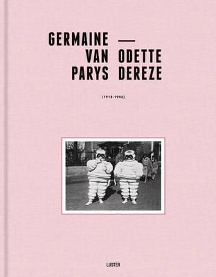 Germaine Van Parys & Odette Dereze: The Touch of Time (Hardback)