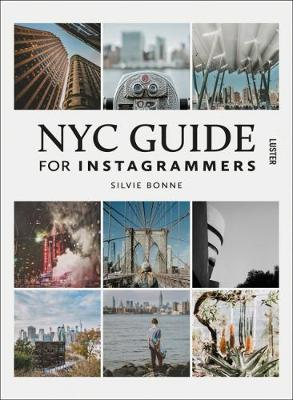 NYC Guide for Instagrammers (Paperback)