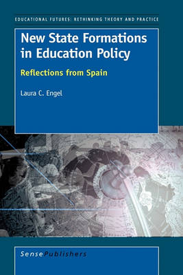 New State Formations in Education Policy (Hardback)
