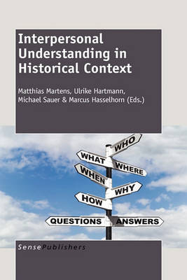 Interpersonal Understanding in Historical Context (Hardback)