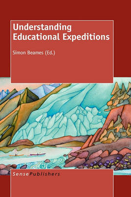 Understanding Educational Expeditions (Paperback)