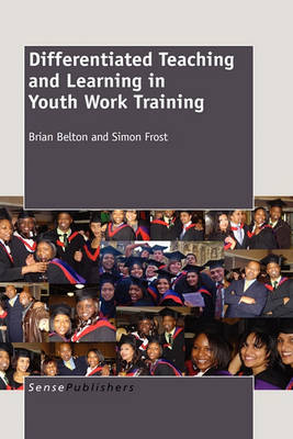 Differentiated Teaching and Learning in Youth Work Training (Hardback)