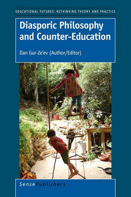 Diasporic Philosophy and Counter-Education (Paperback)