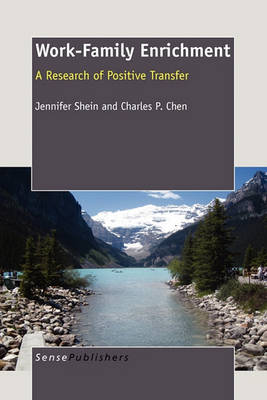 Work-Family Enrichment: A Research of Positive Transfer (Paperback)