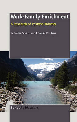 Work-Family Enrichment: A Research of Positive Transfer (Hardback)