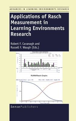 Applications of Rasch Measurement in Learning Environments Research - Advances in Learning Environments Research 2 (Hardback)