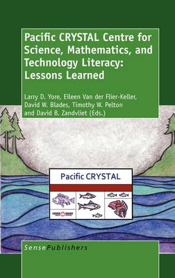 Pacific CRYSTAL Centre for Science, Mathematics, and Technology Literacy: Lessons Learned (Hardback)