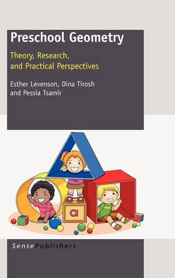 Preschool Geometry: Theory, Research, and Practical Perpectives (Hardback)