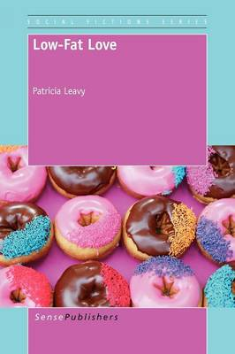 Low-Fat Love - Social Fictions (Paperback)