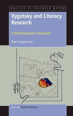 Vygotsky and Literacy Research: A Methodological Framework - Practice of Research Method 2 (Hardback)
