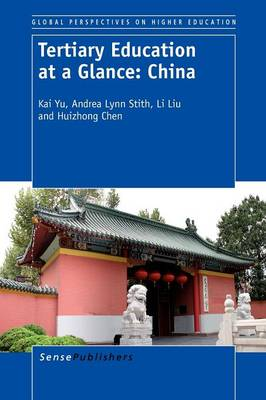Tertiary Education at a Glance: China - Global Perspectives on Higher Education 24 (Paperback)