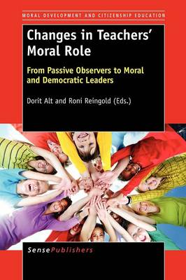 Changes in Teachers' Moral Role (Paperback)