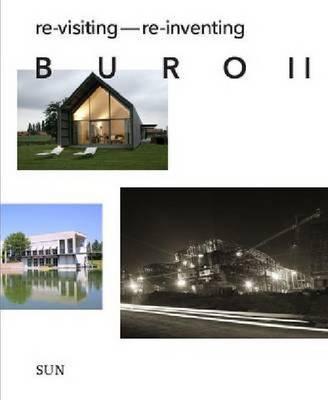 Buro II - RE-Visiting RE-Inventing (Paperback)