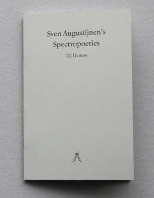 Sven Augustijnen: Spectropoetics (Paperback)