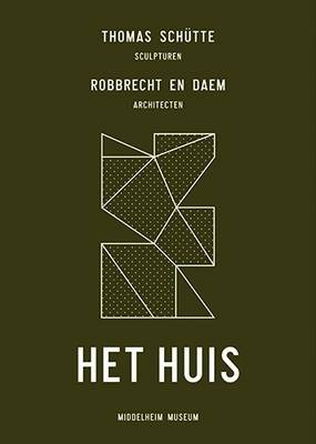 Thomas Schutte / Robbrecht and Damm - the House (Hardback)