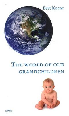 World of Our Grandchildren (Paperback)