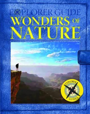 Explorer Guide Natural Wonders (Hardback)