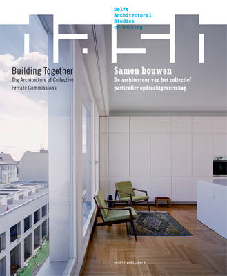 Dash Building Together - the Architecture of Collective Private Commissions (Paperback)