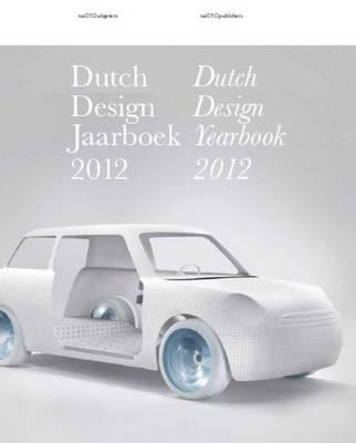 Dutch Design Yearbook 2012 (Paperback)